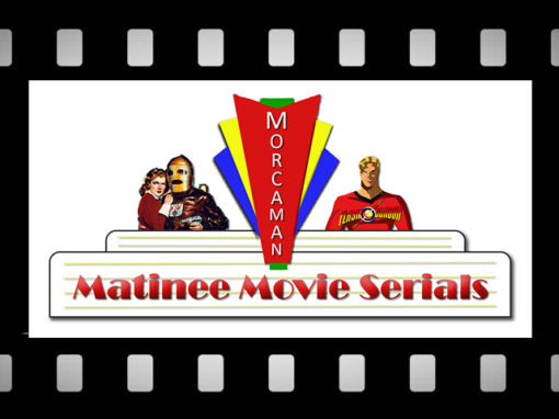 Matinee Movie Serials