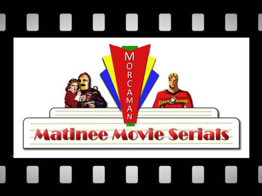 Matinee Movie Serials