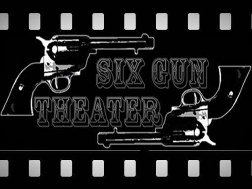 Six Gun Theater